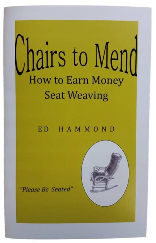 Chairs to Mend - How to Earn Money Seat Weaving Booklet